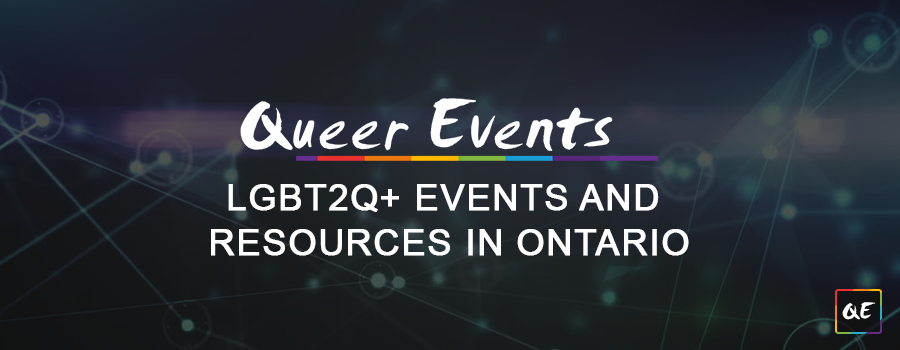 QueerEvents.ca - Find LGBT2Q+ Community Events & Resources in Ontario