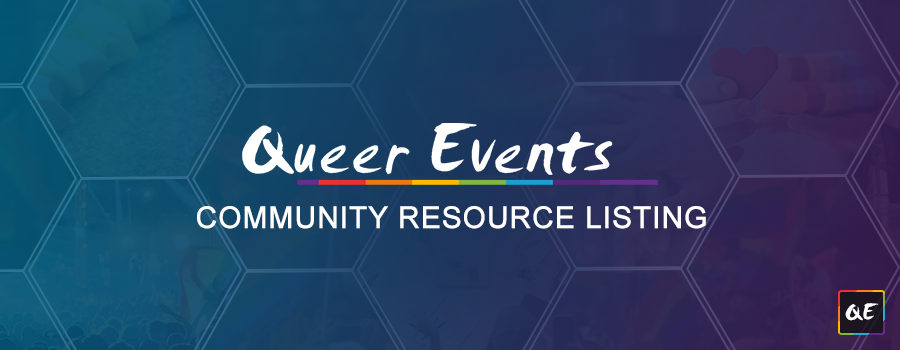 Queer Events - Community Resrouce Listing Banner