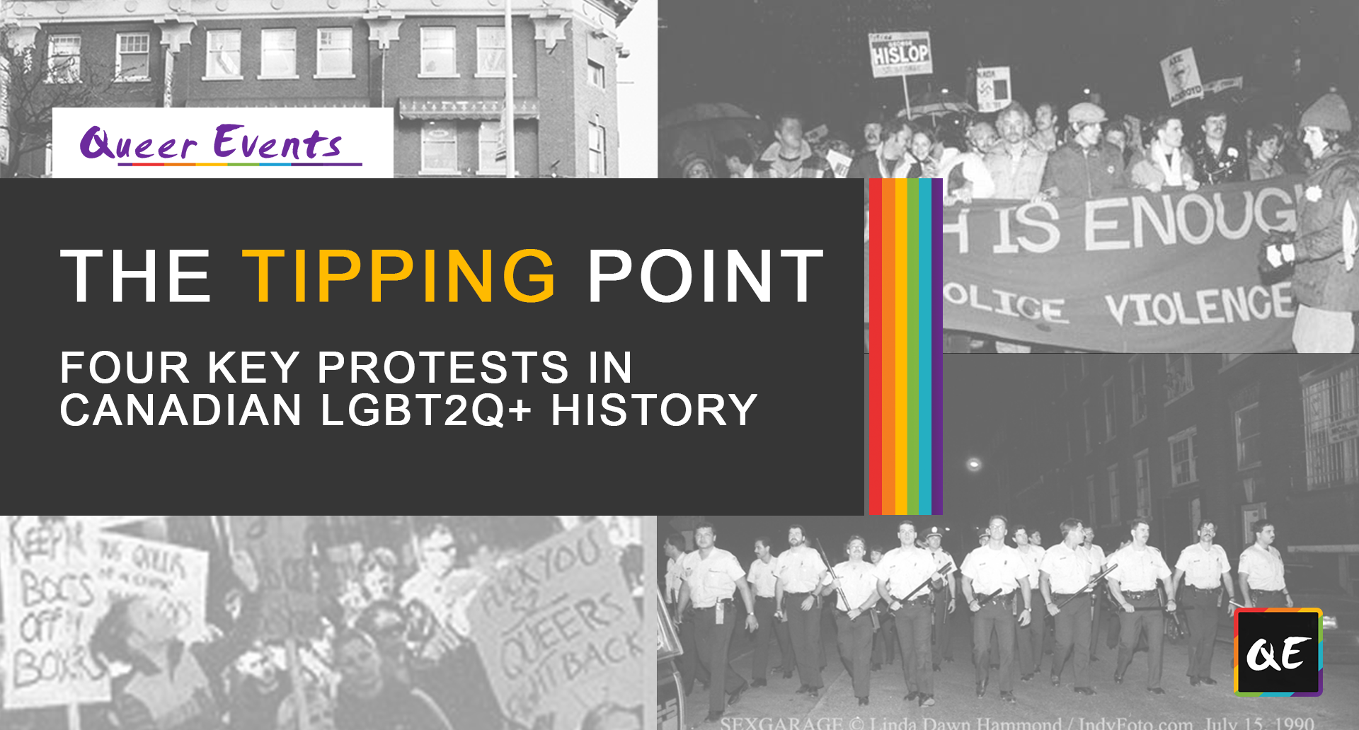QueerEvents.ca - Queer History - Four Key Protest in Canadian LGBT2Q History