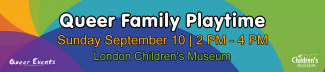 Queer Events presents Queer Family Playtime - Event Banner