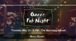QueerEvents.ca - London event listing - QE presents Queer Pub Night