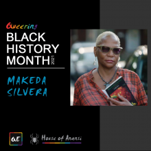 queerevents.ca - queer black history month - makeda sIlvera