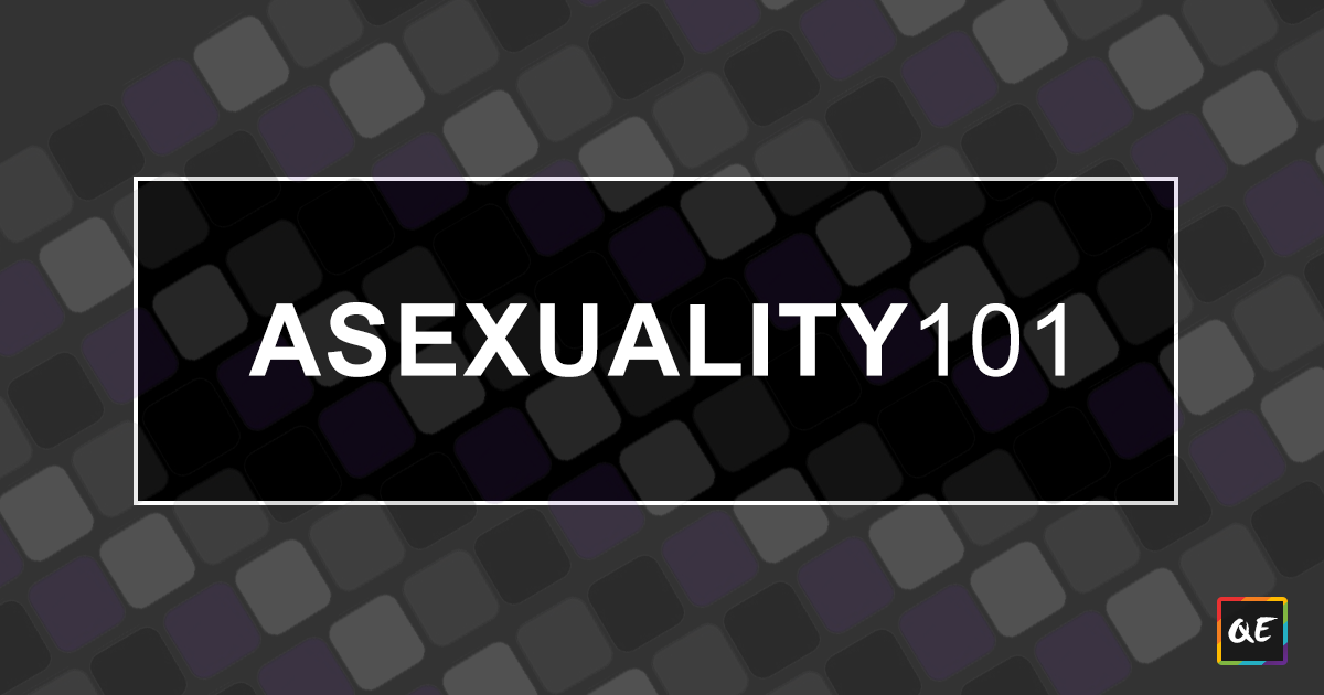 QueerEvents.ca Education - Asexuality