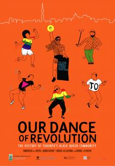 QueerEvents.ca - Film Listing - Our Dance of Revolution
