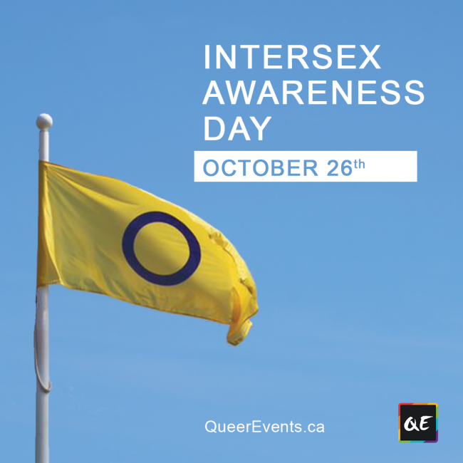 QueerEvents.ca - Intersex Awareness Day - October 26th