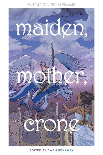 QueerEvents.ca - queer book listing - maiden, mother, crone book cover