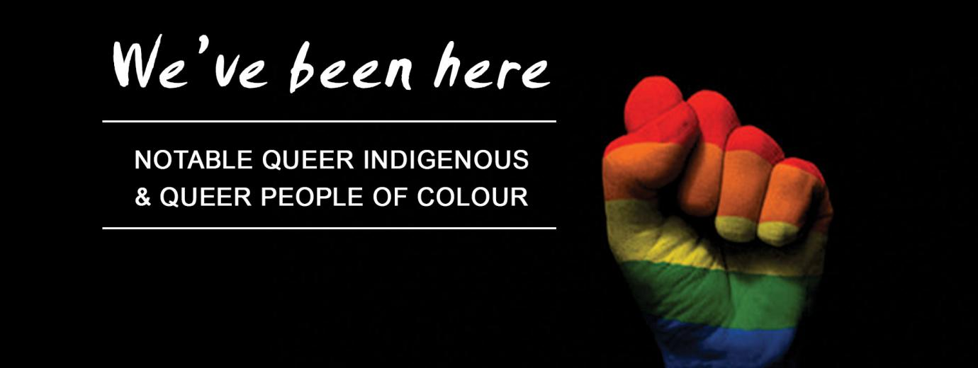 QueerEvents.ca- Queer History - Notable QTBIPOC in canadian history