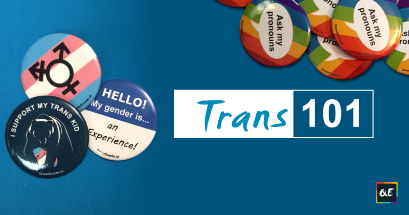 QueerEvents.ca -Education Hub - Trans 101 Banner