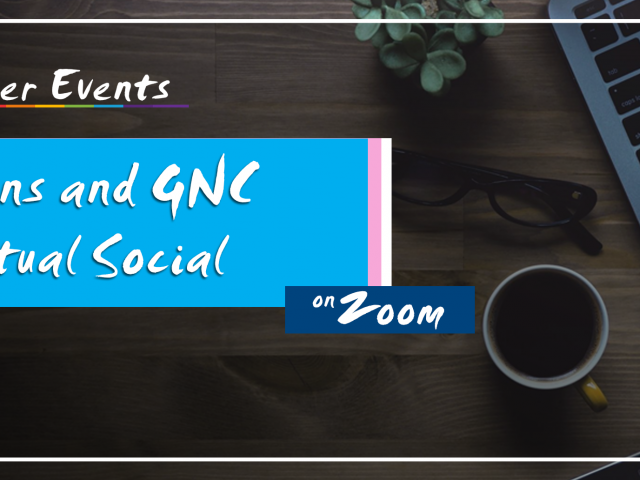 QueerEvents.ca - queer virtual event - trans and gender nonconforming social event