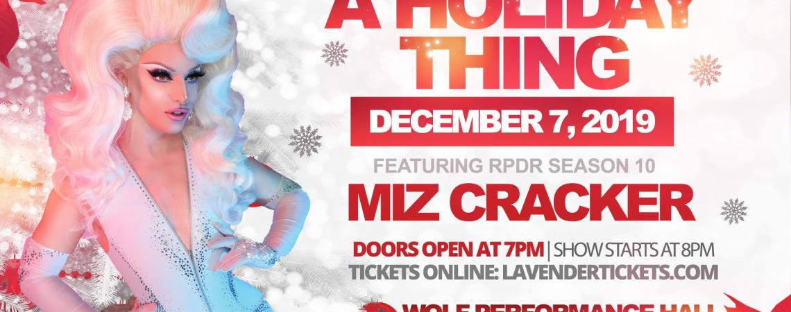 QueerEvents.ca - London event listing - A Holiday Thing - Miz Cracker